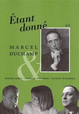 etant-donnE-n°7-marcel-duchamp-et-robert-lebel-isabelle-et-patrick-waldberg-