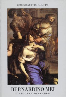 bernardino-mei-1612-1676-e-la-pittura-barocca-a-siena-