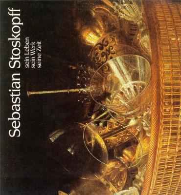 sebastian-stoskopff-sein-leben-sein-werk-seine-zeit-