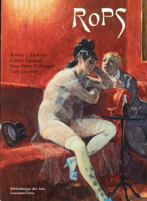 felicien-rops-1833-1898-l-homme-et-l-artiste-catalogue-de-l-oeuvre-peint-