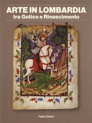 arte-in-lombardia-tra-gotico-e-rinascimento-