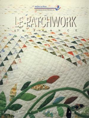 le-patchwork-en-france-l-ecole-de-sophie-campbell-