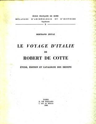 le-voyage-d-italie-de-robert-de-cotte-etude-edition-et-catalogue-des-dessins