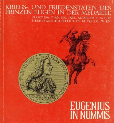 eugenius-in-nummis-kriegs-und-friedenstaten-des-prinzen-eugen-in-der-medaille
