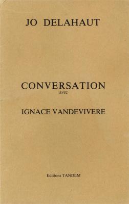 jo-delahaut-conversation-avec-ignace-vandevivere-