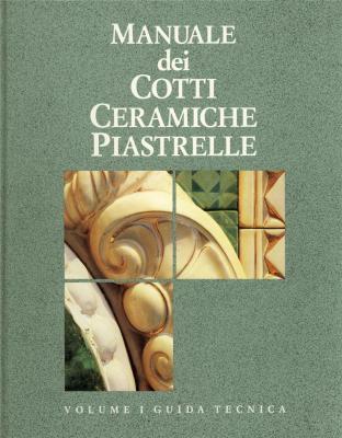 manuale-dei-cotti-ceramiche-piastrelle-2-vol-