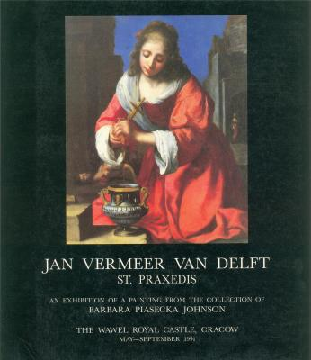 jan-vermeer-van-delft-st-praxedis-an-exhibition-of-a-painting-from-the-collection-of-barbara-piasec