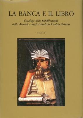 la-banca-e-il-libro-catalogo-delle-pubblicazioni-delle-aziende-e-degli-istituto-di-credito-italiani