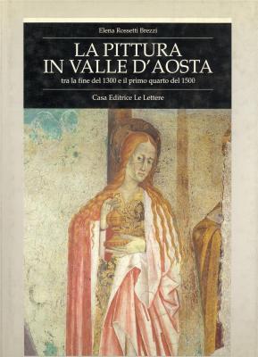 la-pittura-in-vallee-d-aosta-tra-la-fine-del-1300-e-il-primo-quarto-del-1500-