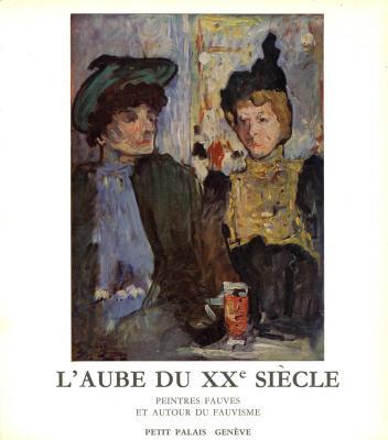 l-aube-du-xxe-siEcle-peintres-fauves-et-autour-du-fauvisme