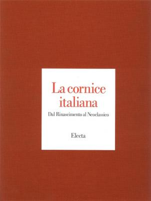 la-cornice-italiana-dal-rinascimento-al-neoclassico