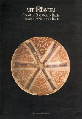 mediterraneum-ceramica-spagnola-in-italia-tra-medioevo-e-rinascimento-