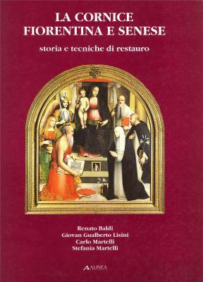 la-cornice-fiorentina-e-senese-storia-e-tecniche-di-restauro-