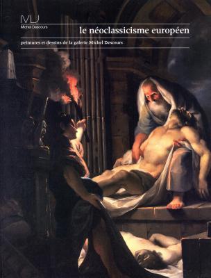 le-neoclassicisme-europeen-peintures-et-dessins-de-la-galerie-michel-descours