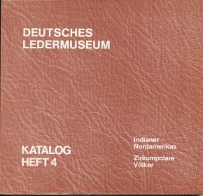 deutsches-ledermuseum-indianer-nordamerikas-zirkumpolare-volker-katalog-heft-4