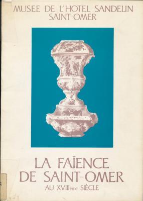 la-faience-de-saint-omer-au-xviiie-siecle-musee-de-l-hotel-sandelin-saint-omer-