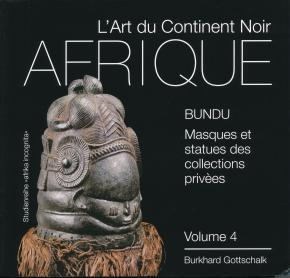 l-art-du-continent-noir-volume-4-bundu-masques-et-statuettes-des-collections-privees