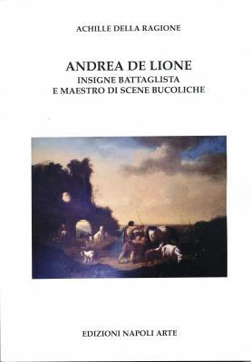 andrea-de-lione-insigne-battaglista-e-maestro-di-scene-bucoliche