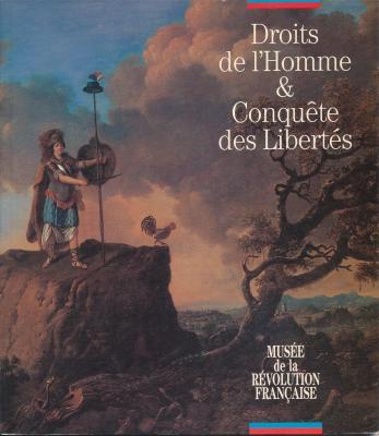 droits-de-l-homme-conquEte-des-libertEs-musEe-de-la-rEvolution-franÇaise