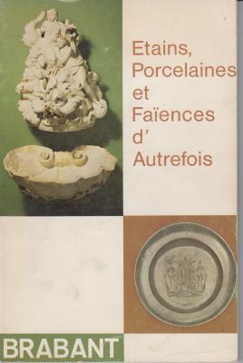 etains-porcelaines-et-faiences-d-autrefois-
