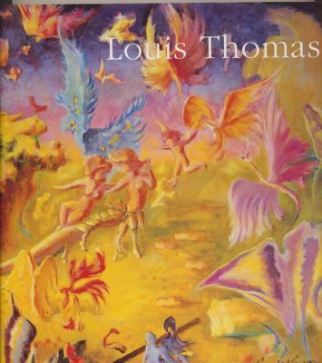 louis-thomas-1892-1989-ou-l-impossible-merveilleux-