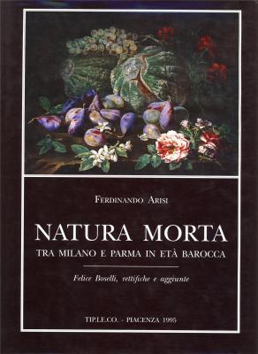 natura-morta-tra-milano-e-parma-in-eta-barocca-felice-boselli-rettifiche-e-aggiunte-