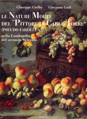 le-nature-morte-del-pittore-di-carlo-torre-pseudo-fardella-nella-lombardia-del-secondo-seicento-