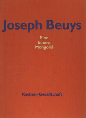 joseph-beuys-eine-innere-mongolei-