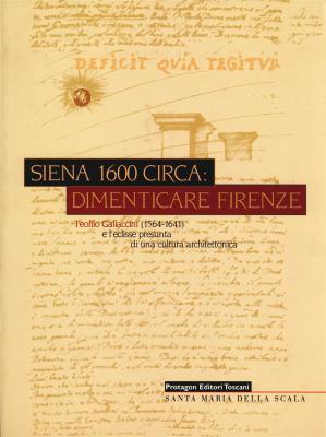 siena-1600-circa-dimenticare-firenze-teofilo-gallaccini-1564-1641-e-l-eclisse-presunta-di-una-cu