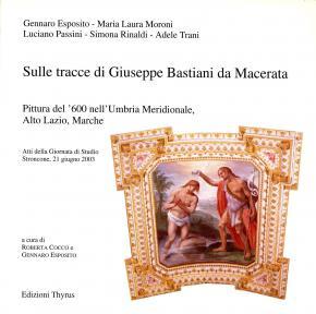 sulle-tracce-di-giuseppe-bastiani-da-macerata-pittura-del-Â'600-nell-umbria-merdionale-alto-lazio-