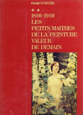 les-petits-maitres-de-la-peinture-valeur-de-demain-1820-1920-tome-ii