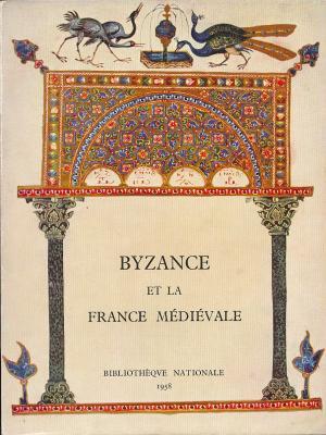 byzance-et-la-france-medievale-manuscrits-a-peintures-du-iie-au-xvie-siecle