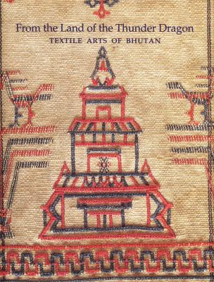 from-the-land-of-the-thunder-dragon-textile-arts-of-bhutan