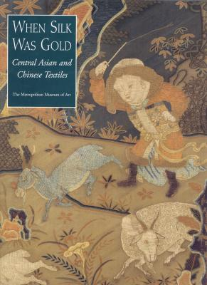 when-silk-was-gold-central-asian-and-chinese-textiles