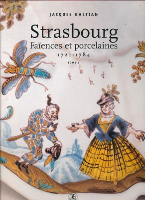 strasbourg-faiences-et-porcelaines-1721-1784-2-tomes-