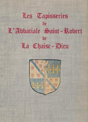 les-tapisseries-de-l-abbatiale-saint-robert-de-la-chaise-dieu
