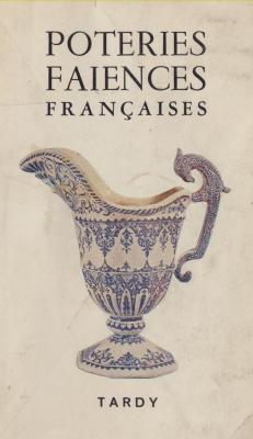 les-poteries-et-les-faIences-franÇaises-2e-partie-mens-À-romanEche