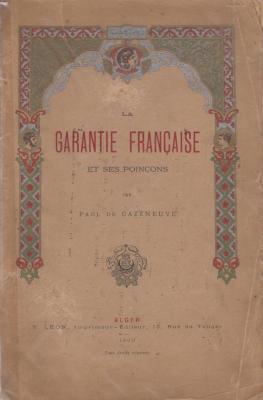 la-garantie-franÇaise-et-ses-poinÇons-