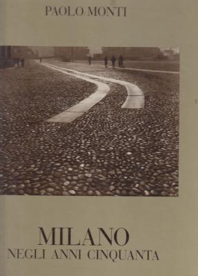 paolo-monti-milano-negli-anni-cinquanta