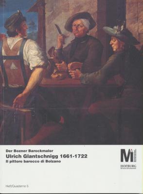 der-bozner-barockmaler-ulrich-glantschnigg-1661-1722-il-pittore-barocco-di-bolzano