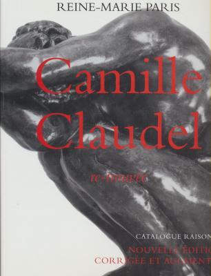 camille-claudel-re-trouvEe-catalogue-raisonnE-nouvelle-Edition-revue-et-augmentEe