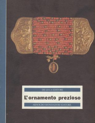 l-ornamento-prezioso-una-raccolta-di-oreficeria-popolare-italiana-ai-primi-del-secolo-