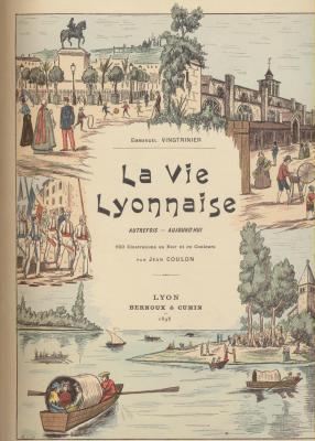 la-vie-lyonnaise-autrefois-aujourd-hui