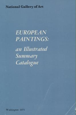 national-gallery-of-art-european-paintings-an-illustrated-summary-catalogue