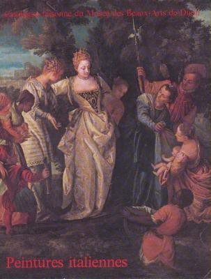 catalogue-raisonnE-du-musEe-des-beaux-arts-de-dijon-peintures-italiennes