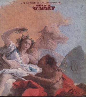 l-amour-de-l-art-le-goUt-de-deux-amateurs-pour-le-baroque-italien