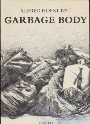 alfred-hofkunst-garbage-body