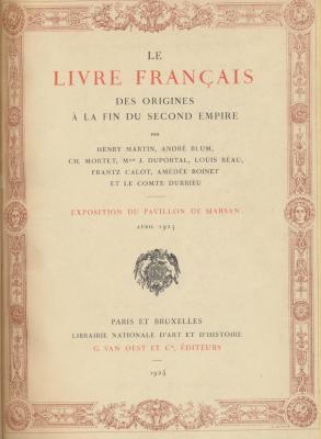 le-livre-francais-des-origines-À-la-fin-du-second-empire-catalogue-de-l-exposition-de-marsan-1923