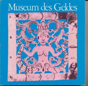 museum-des-geldes-Uber-die-seltsame-natur-des-geldes-in-kunst-wissenschaft-und-leben-i