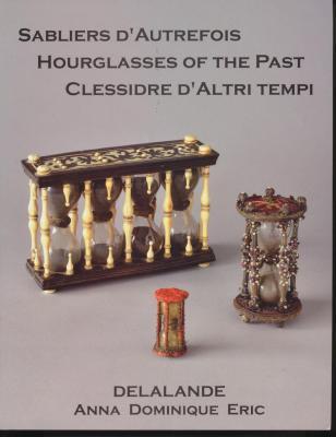 sabliers-d-autrefois-hourglasses-of-the-past-clessidre-d-altri-tempi